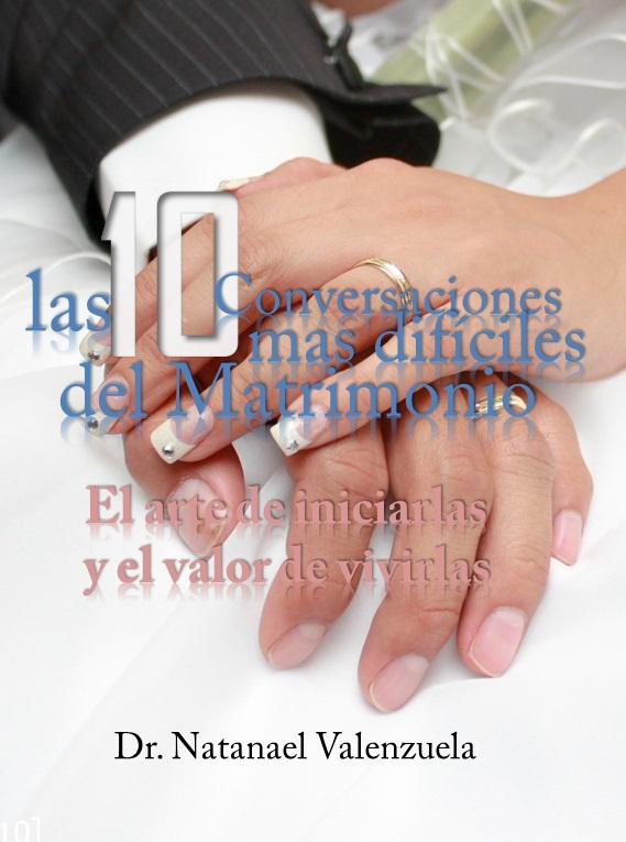 Conversaciones mas dificiles del Matrimonio